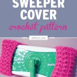 Swiffer Sweeper Cover Crochet Pattern