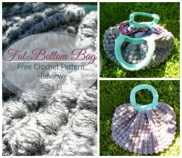 Fat- Bottom Bag Free Crochet Pattern -Review-