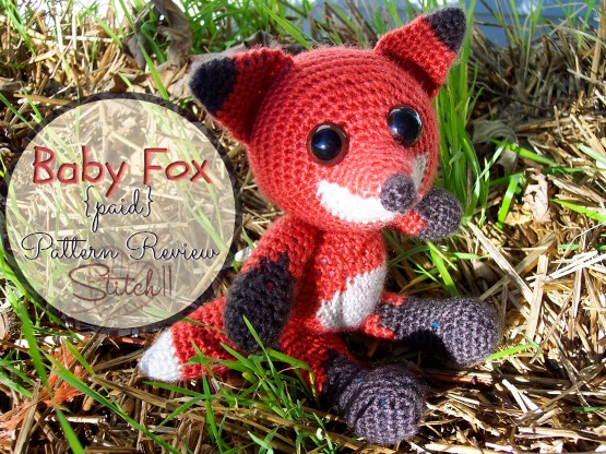 Baby Fox Pattern Review