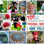Top 12 Pattern Reviews - Followed by Stitch11 - Personal Favorites