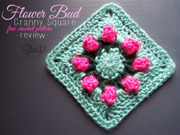 Flower Bud Granny Square - Free Crochet Pattern - Review