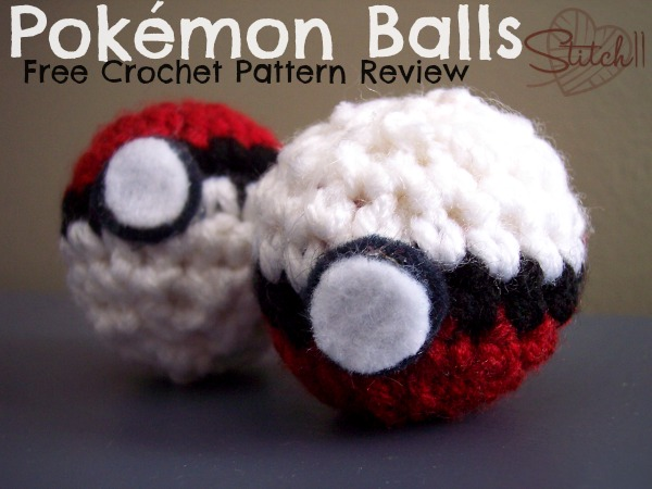 Pokemon Balls - Free Crochet Pattern - Review