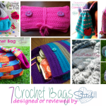 Seven Crochet Bags - Designed or Reviewed by Stitch11