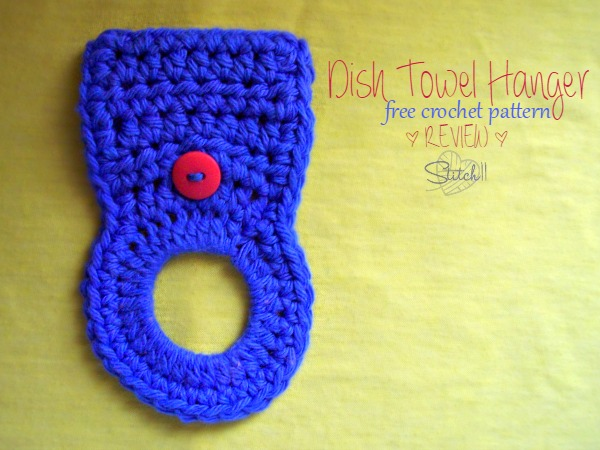 Dish Towel Hanger Free Crochet Pattern Review Stitch11