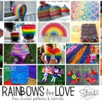 Rainbows for Love - Free crochet patterns and tutorials