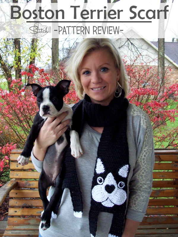 Boston Terrier Scarf - Pattern Review- Stitch11