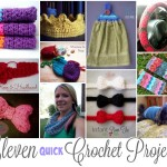 11 Quick Crochet Projects