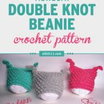 This Newborn Double Knot Beanie crochet pattern is an easy pattern making use of the popcorn stitch to add the bumps. It