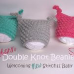 Welcoming New Stitch11 Baby - Free Crochet Pattern - Newborn Double Knot Beanie