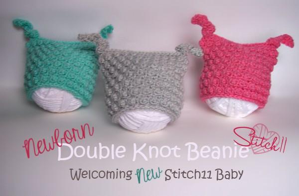 Welcoming New Stitch11 Baby - Free Crochet Pattern - Newborn Double Knot Beanie
