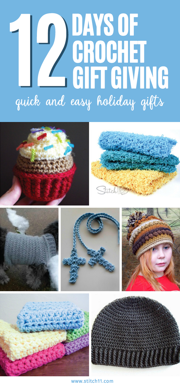 12 Days of Crochet Gift Giving - Quick & Easy Holiday Gifts