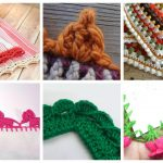 These 10 crochet edging ideas range from pointy, wavy, curvy to bumpy. Give that simple looking item a popping personality! #crochetedging #crochetpatterns #crochetedgingideas